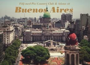 Följ med till Buenos Aires